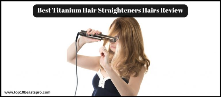 5 Best Titanium Hair Straighteners for Smooth Hairs Review From Amazon : ( 2020)