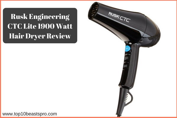Rusk Engineering CTC Lite 1900 Watt Best Hair Dryer