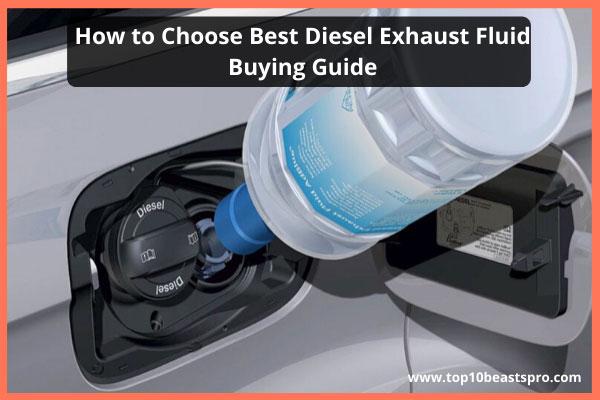 how-to-choose-best-diesel-exhaust-fluid-(def)-buying-guide