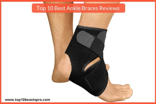 Top 10 Best Ankle Braces Reviews From Amazon : (Updated 2021)