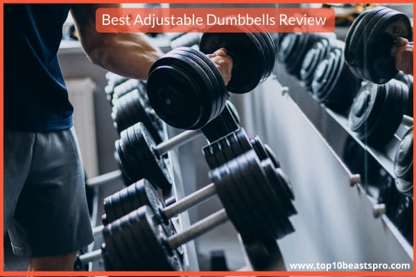 Best Adjustable Dumbbells Reviews from Amazon: Top 10 (Upd 2021)